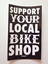 Picture saying support your local bike shop