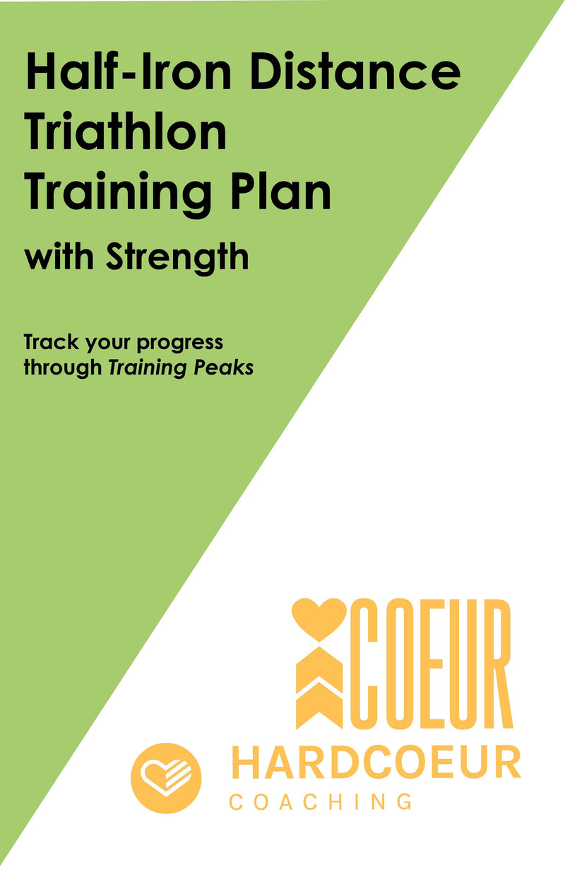 Coeur Sports TrainingPeaks Half Iron Distance Triathlon Training Plan with Strength: Women's 16 Week