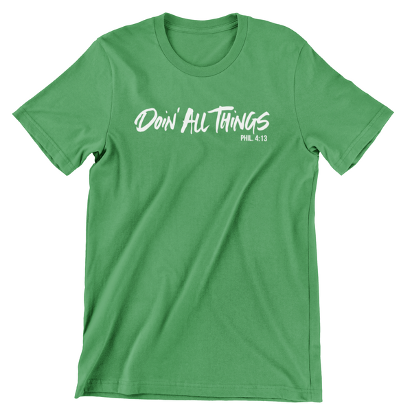 Doin' All Things Green Tee