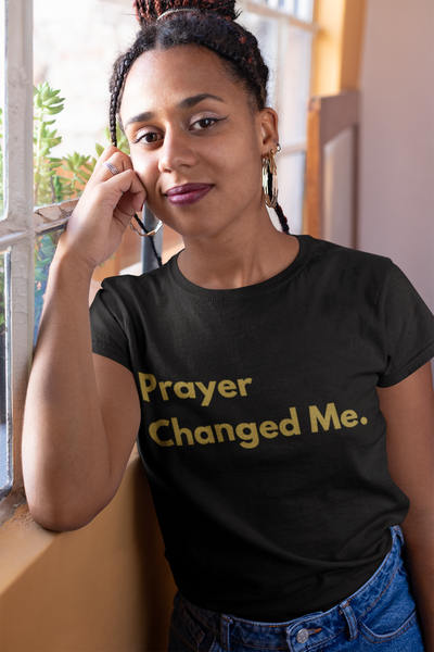 Prayer Changed Me Tee *Limited Edition*