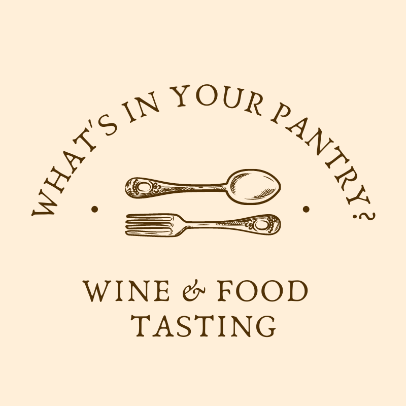 What's in your pantry? A wine & food pairing evening.
