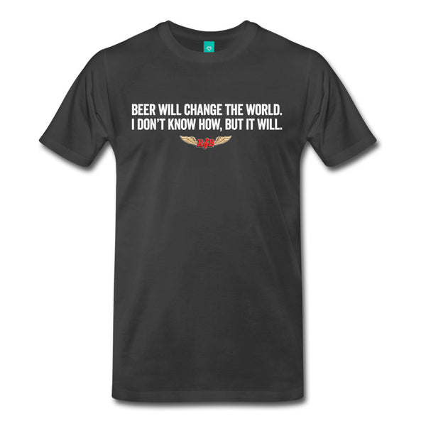 Beer Will Change the World Tee