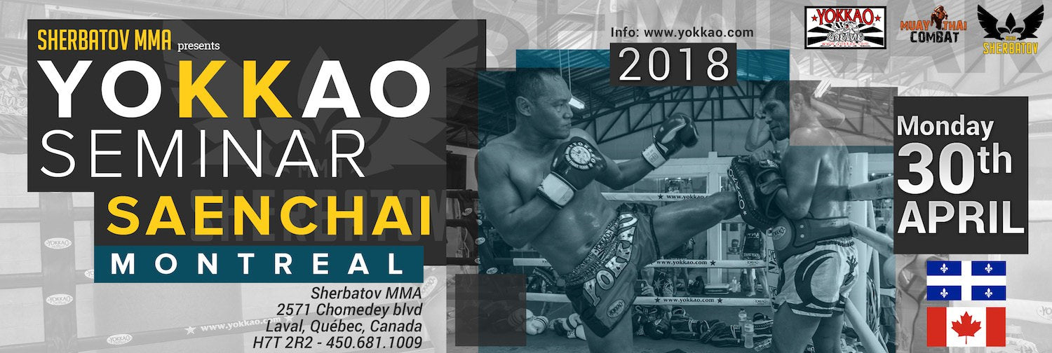 YOKKAO SEMINAR WITH SAENCHAI IN MONTREAL