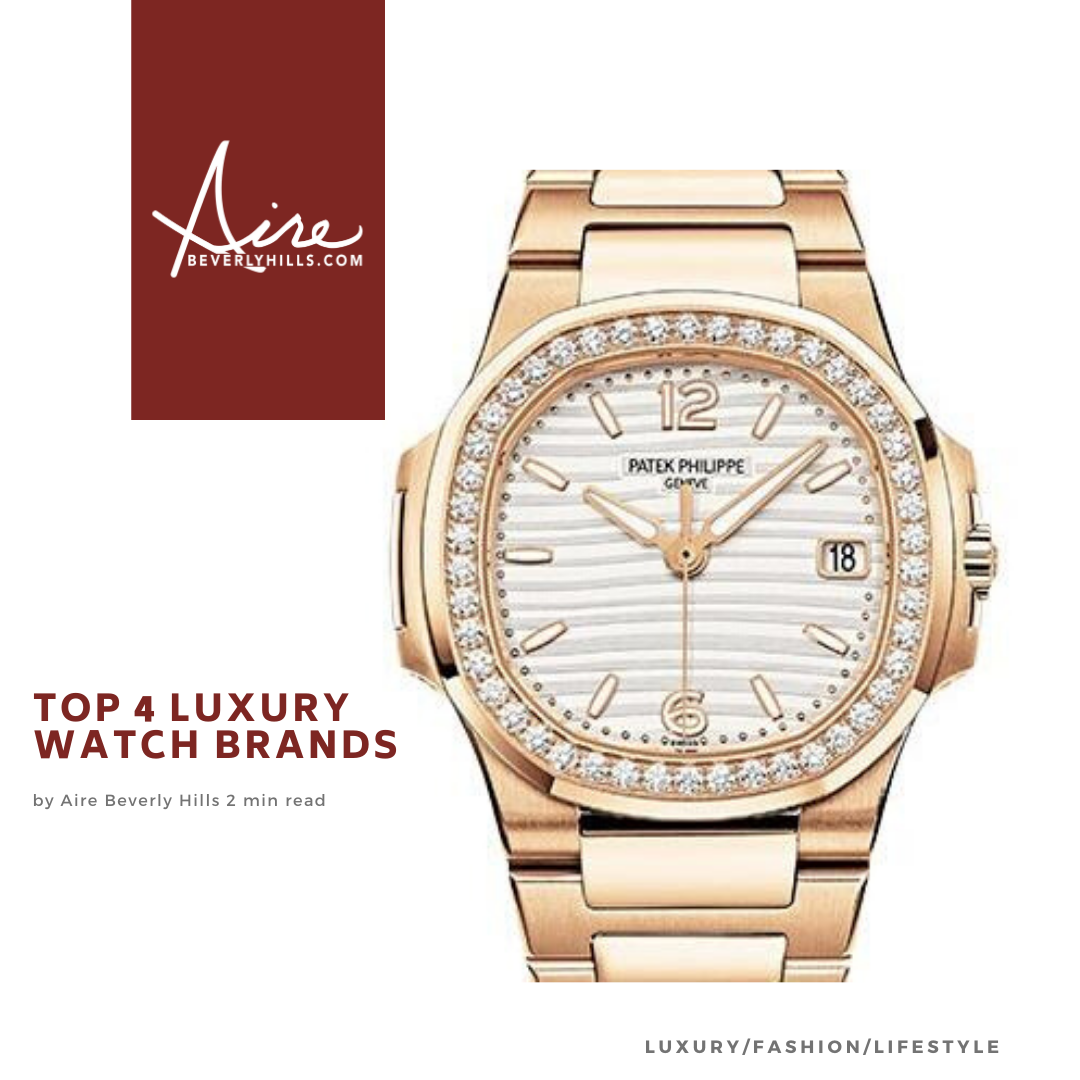 Top 4 Luxury Watch Brands