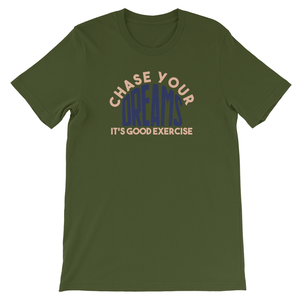 Chase Your Dream Short-Sleeve Unisex T-Shirt