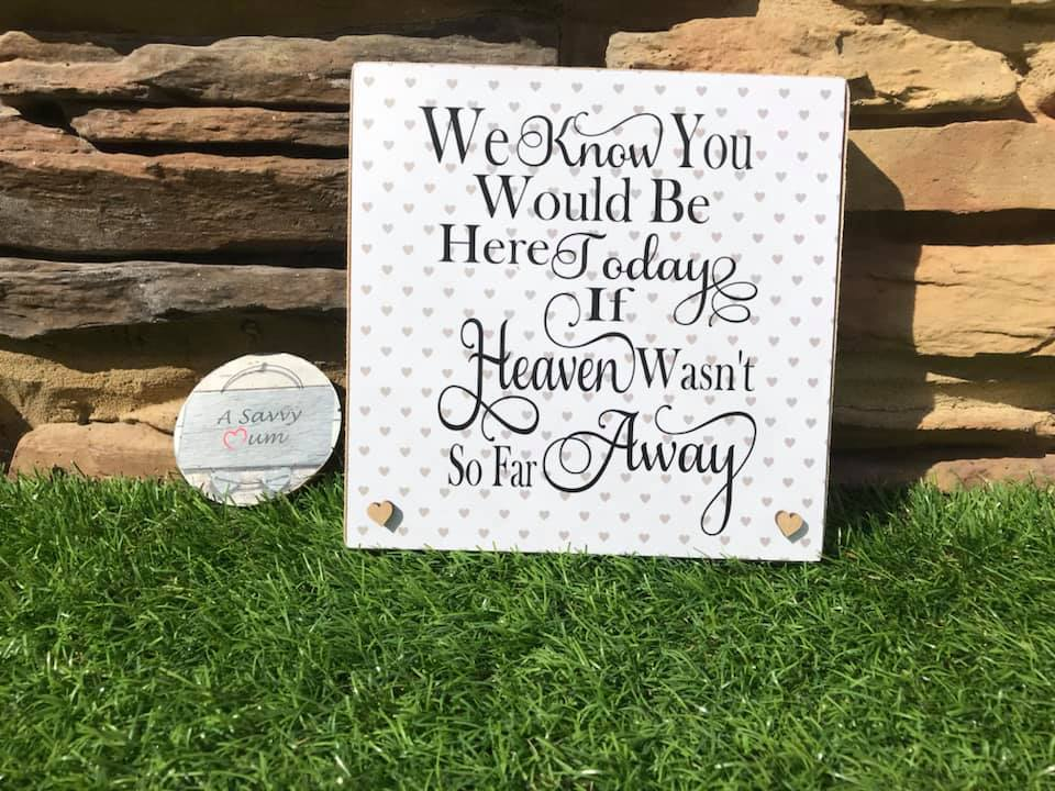 Freestanding Heaven Is So Far Away Plaque