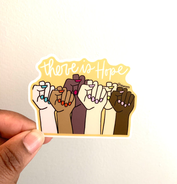 There is Hope Sticker