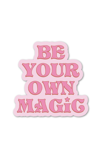 Be Your Own Magic Sticker