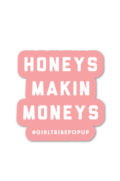 Honeys Makin Moneys Sticker *Pre-Order*