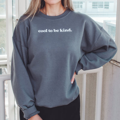 """Cool to be Kind"" Adult Unisex Crew"