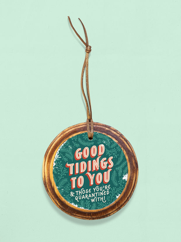 Good Tidings To You Quarantine Ornament
