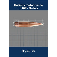 AB - Ballistic Performance of Rifle Bullets