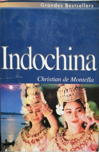 Indochina By Christian De Montella