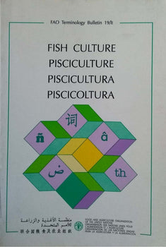 Selected Terms In Fish Culture (fao Terminology Bulletin)