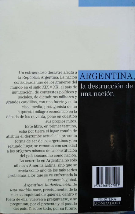 Argentina, La Destruccion De Una Nacion By Angel Jozami