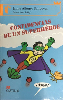 Confidencias De Un Superheroe