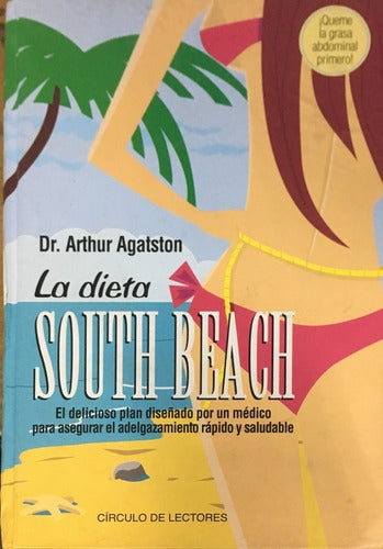 La Dieta South Beach By Arthur Agatston