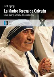 La Madre Teresa De Calcuta/ Mother Teresa Of Calcuta: Biogr