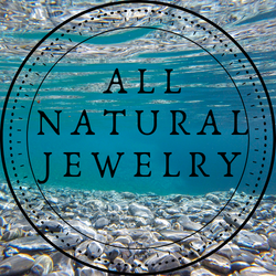 All Natural Jewelry