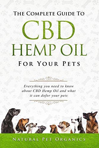 Book - The Complete Guide To CBD Hemp Oil For Your Pets