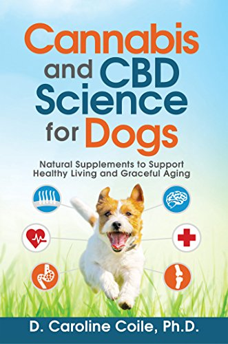 Book - Cannabis and CBD Science for Dogs - Caroline Coile, Ph.D
