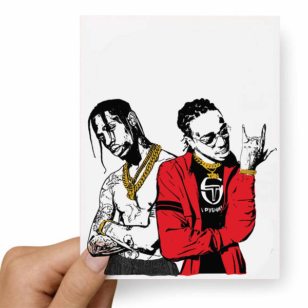 Huncho Jack Quavo and Travis Scott Valentines / Anniversary / Birthday / Christmas Card // Babes & Gents //  www.babesngents.com