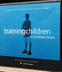 Training Children in Troubled Times