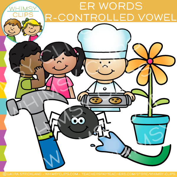 ER Words R-Controlled Vowel Clip Art