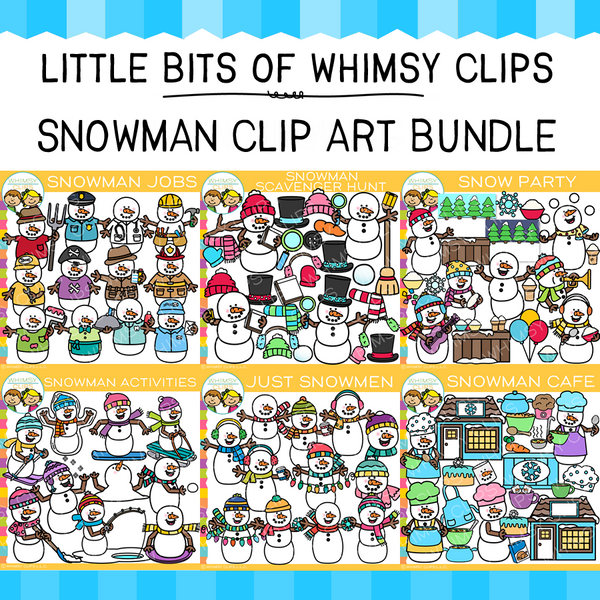 Little Bits of Whimsy Clips: Snowman Clip Art GROWING Bundle