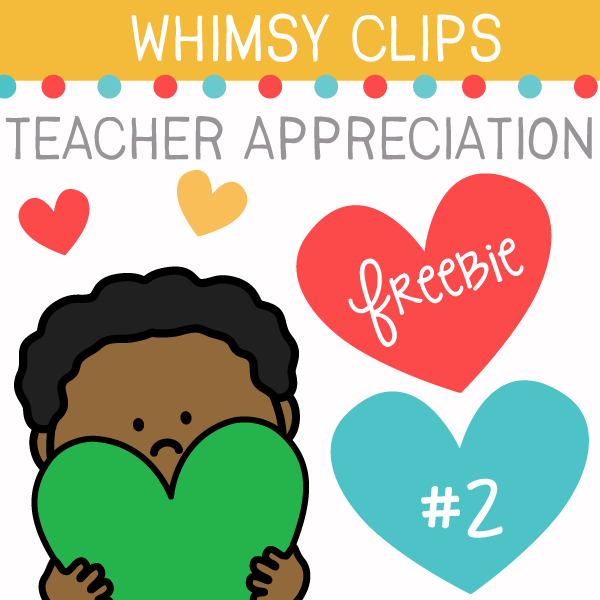 Teacher Appreciation Freebie TWO Clip Art
