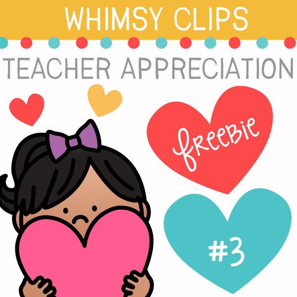 Teacher Appreciation Freebie Three Clip Art
