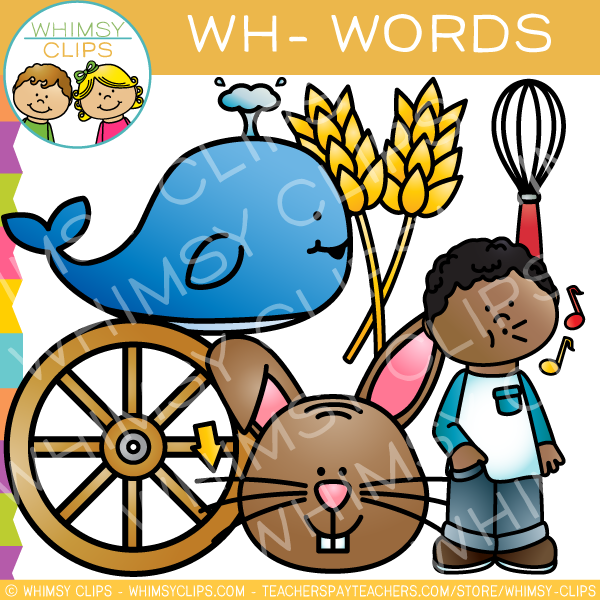 Wh- Words Clip Art - Volume One