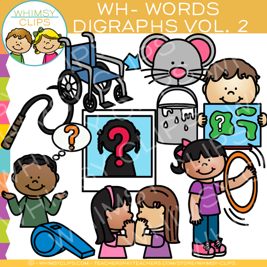 Beginning Wh-Words  Clip Art - Digraphs Volume Two