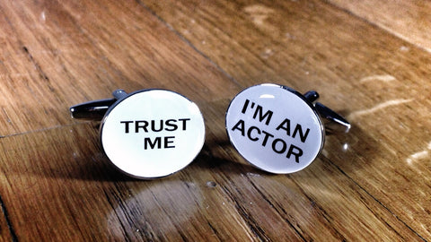 Trust me, I'm an Actor Cufflinks