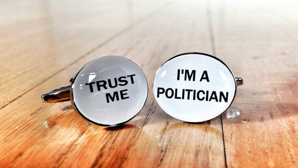 Trust me, I'm a Politician Cufflinks
