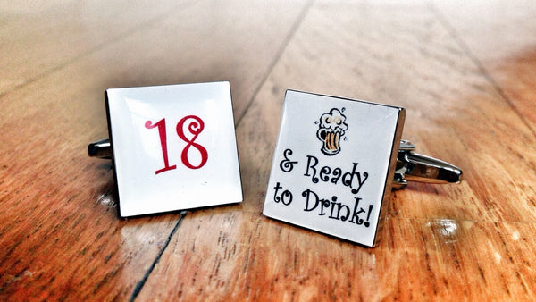 18 & Ready to Drink! Cufflinks