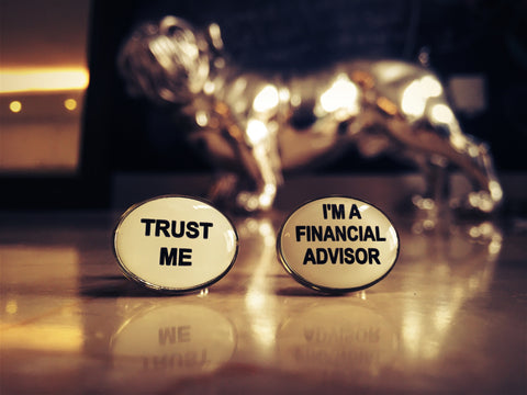 Trust me, I'm a Financial Advisor (Who Doesn't Know Shit) Cufflinks