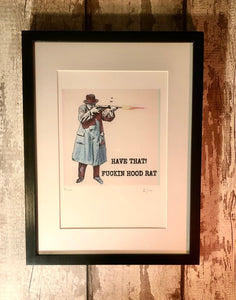 """TAKE THAT"" Framed Artwork"