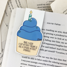 "Load image into Gallery viewer, blue birthday cupcake laminated magnetic bookmark back with words ""make a wish! A life without dreams is like a cupcake without sprinkles"""