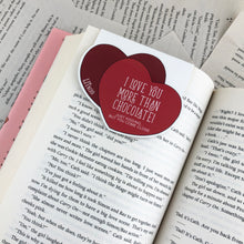 "Load image into Gallery viewer, cute box of chocolates laminated magnetic bookmark back with the words ""I love you more than chocolate! just kidding... but you come close"""
