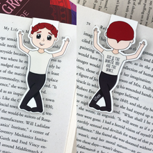 "Load image into Gallery viewer, Kawaii cute laminated magnetic bookmark features red haired male ballerina with words ""life is the dancer, you are the dance"" on back"