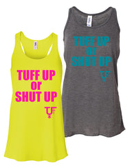 Tuff Up or Shut Up Flowy Tank - Kristen Scott Tuff Gear