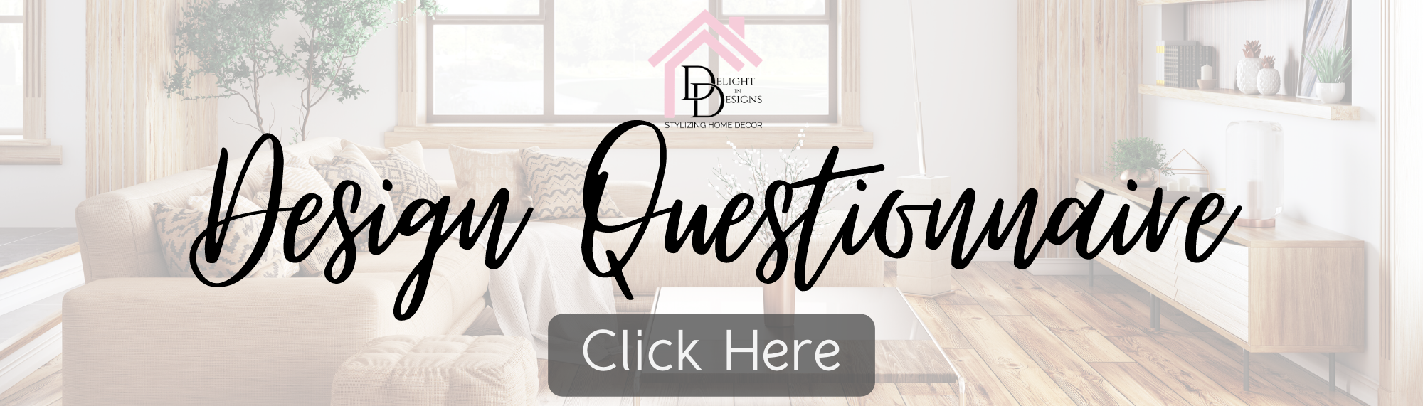 Delight In Designs-eDesign Packages-Design Questionnaire