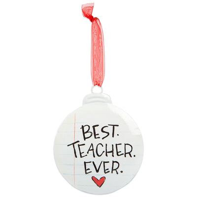BEST TEACHER EVER ORNAMENT - Delight In Designs