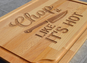 Chop it Like It's Hot - Cutting Board