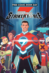 CRISTIANO RONALDO'S: STRIKER FORCE 7 - (FREE COMIC BOOK DAY)