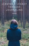 Ebook: Leaving a Legacy Through Journaling