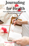 Ebook: Journaling for Health with Kandy Graves