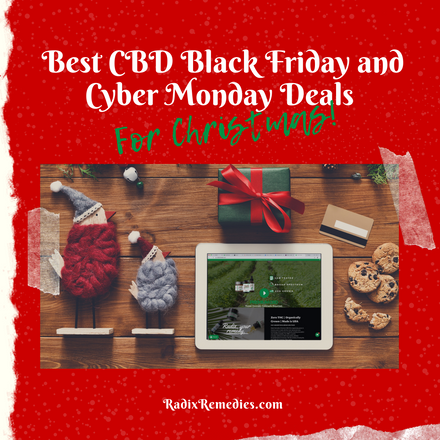 Best CBD 2019 Black Friday & Cyber Monday Deals For Christmas