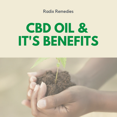 CBD Oil & It's Benefits